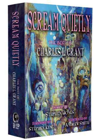 Scream Quietly - The Best of Charles L. Grant [trade paperback] by Charles L. Grant